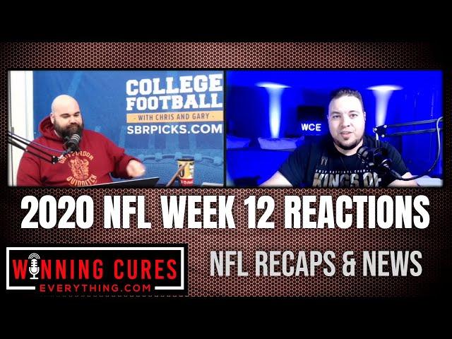 NFL Week 12 Recap & Reaction (through Sunday's games)
