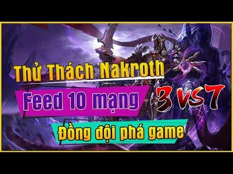 Msuong - THỬ THÁCH NAKROTH FEED 10 MẠNG , ĐỒNG ĐỘI PHÁ GAME | 3 VS 7