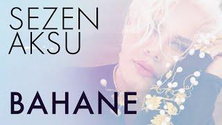 Sezen Aksu - Bahane (Lyrics   Şarkı Sözleri)