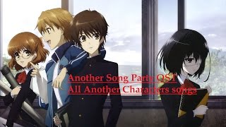 ANOTHER SONG PARTY! OST (Another, characters songs)