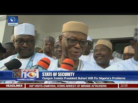 Oyegun Replies PDP, Says Buhari Not Deterred By Criticism Pt 1 | News@10 |