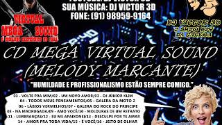CD MEGA VIRTUAL SOUND (MELODY MARCANTE) -  DJ VICTOR 3D