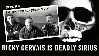 RICKY GERVAIS IS DEADLY SIRIUS #029