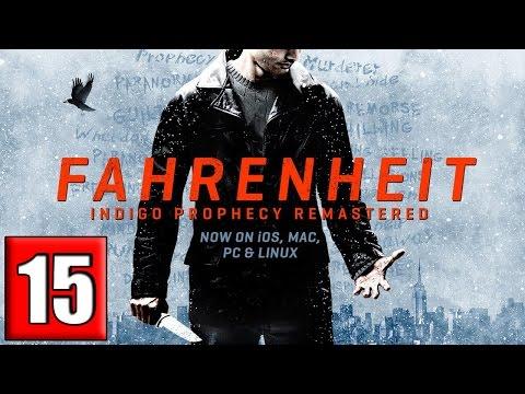 Fahrenheit: Indigo Prophecy Remastered Gameplay Walkthrough Part 15 HD PC iOS |