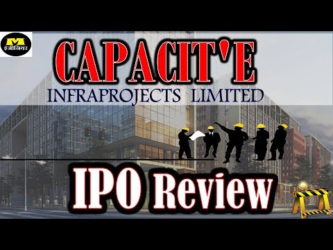 Capacite Infraprojects IPO ! Capacite IPO ! Capacite Infraprojects IPO Review ! Capacite IPO review