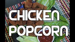 Super Tasty Chicken Popcorn Recipe  - KFC Fast Food Fried Nuggets