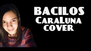 Bacilos - CaraLuna (cover) acordes y letra
