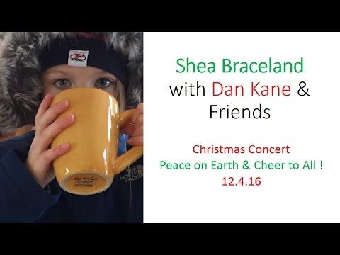 Shea Braceland with Dan Kane & Friends 12.4.2016