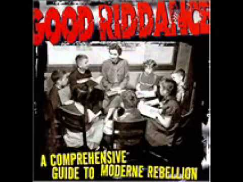 Good Riddance - A Credit To His Gender