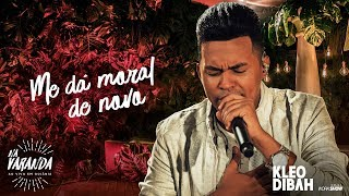 Kleo Dibah - ME DÁ MORAL DE NOVO - Álbum Na Varanda