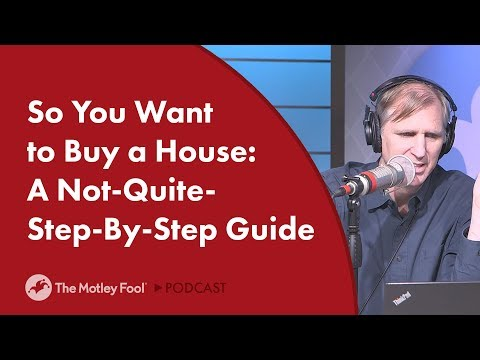 So You Want to Buy a House: A Not-Quite-Step-by-Step Guide