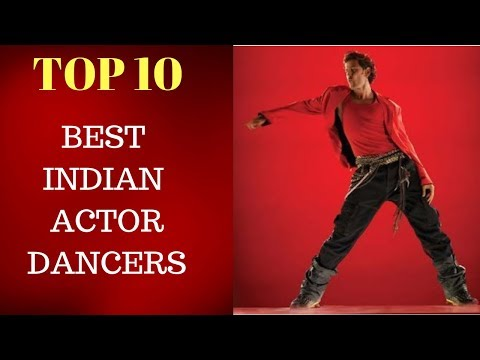 10 - Best Indian Actor Dancers