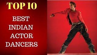 10 - Best Indian Actor Dancers