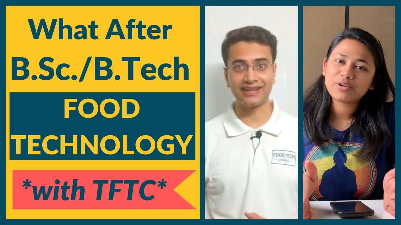 What After B Sc/B Tech Food Technology| In collaboration