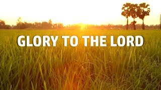 Glory To The Lord - Don Moen (Instrumental with Lyrics)
