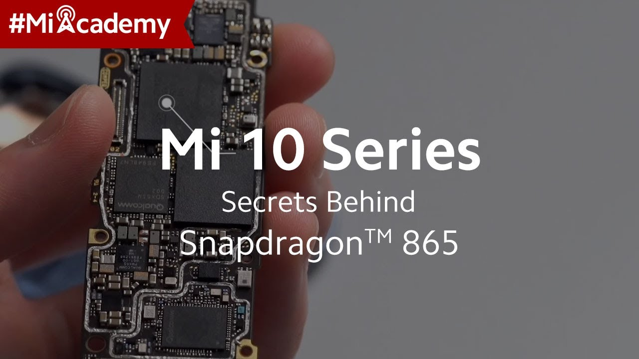 SoC ≠ CPU! The Secrets Behind the Processor of The Mi 10 Series that You Never Knew | #MiAcademy
