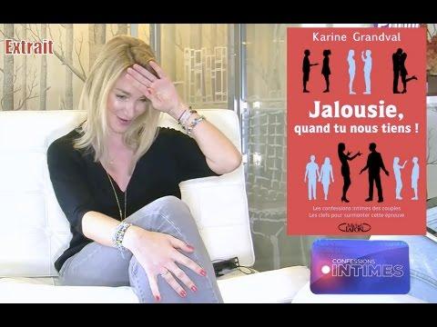 karine grandval jalousie et possessivit dans le couple ses confessions intimes pour s 39 en. Black Bedroom Furniture Sets. Home Design Ideas