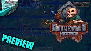 Graveyard Keeper (alpha) - Preview