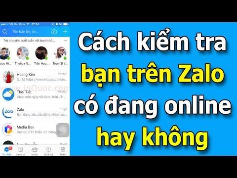 Hướng Dẫn Kiểm Tra Bạn Bè Trên Zalo Có đang Online Hay Không