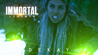 Immortal Legends   Dekay: The Frozen Grip