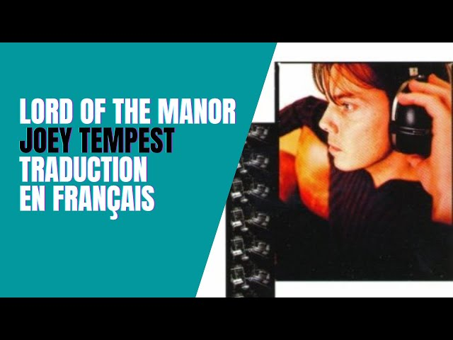 Lord of the manor - Joey Tempest - Traduction en Français