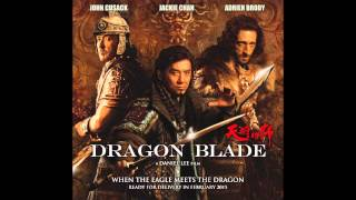 "Dragon Blade Soundtrack HD ""LIGHT OF ROME"""