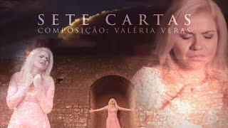 Valéria Veras - Sete Cartas (Clipe Oficial) thumbnail