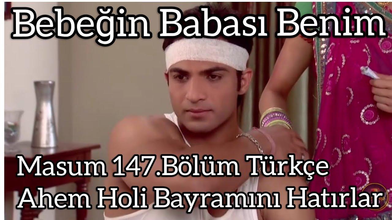 Masum 147.Bölüm Türkçe- Ahem Holi Bayramını Hatırlar- O bebek benim.
