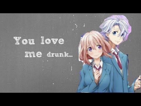 {AMV} - Ты полюби меня пьяную...
