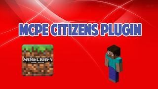 Gambar cover [MCPE] MCPE/Windows10 Citizens Plugin V1