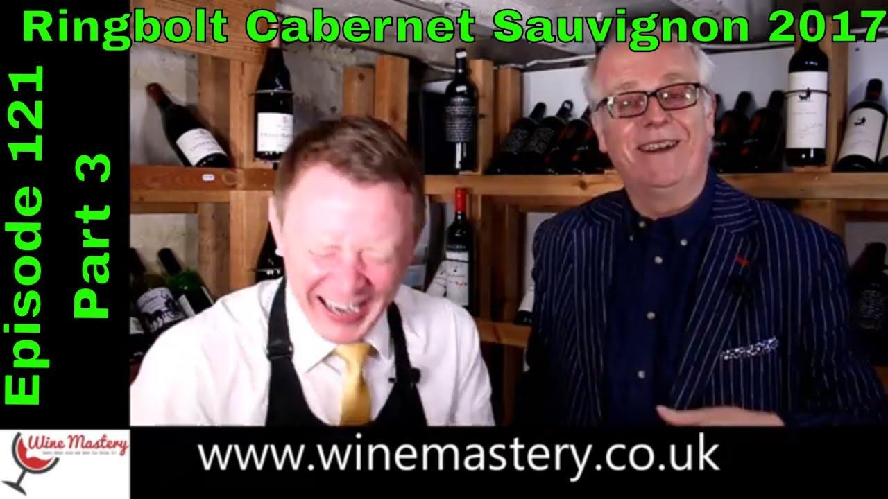 Ring Bolt Australian Cabernet Sauvignon Episode 121 Part 3