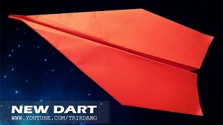 Best Paper Planes: How to make a paper airplane that Flies FAR   New Dart