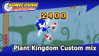 Sonic Rush Adventure Plant Kingdom Custom Mix