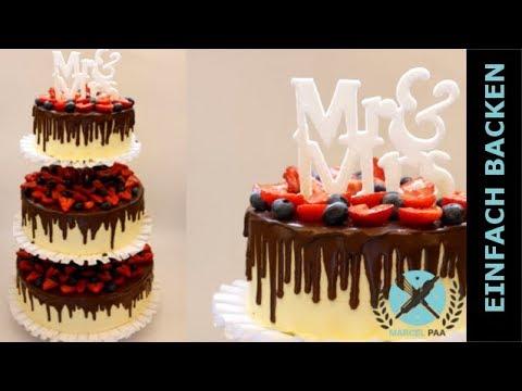 Drip Cake I Hochzeitstorte Mit Fliessender Ganache Glasur Youtube
