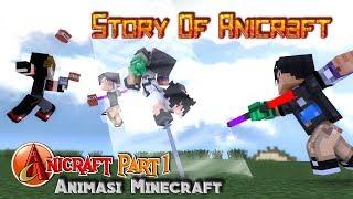 Story Of AniCraft (Animator Minecraft) | Animasi 4brother Filler AniCraft Part1