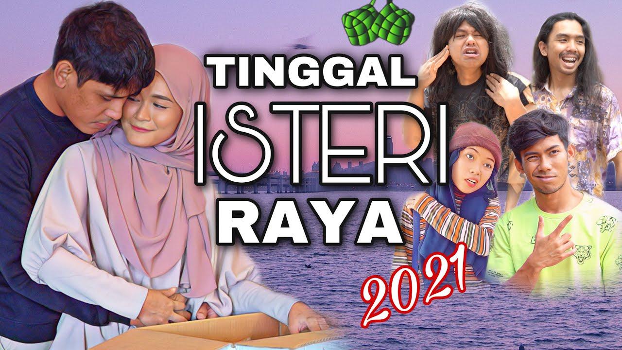 TINGGAL ISTERI RAYA 2021