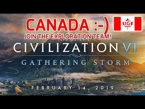 Mountie Time! :D Gathering Storm / Canada / Civilization 6 Let's Explore Together