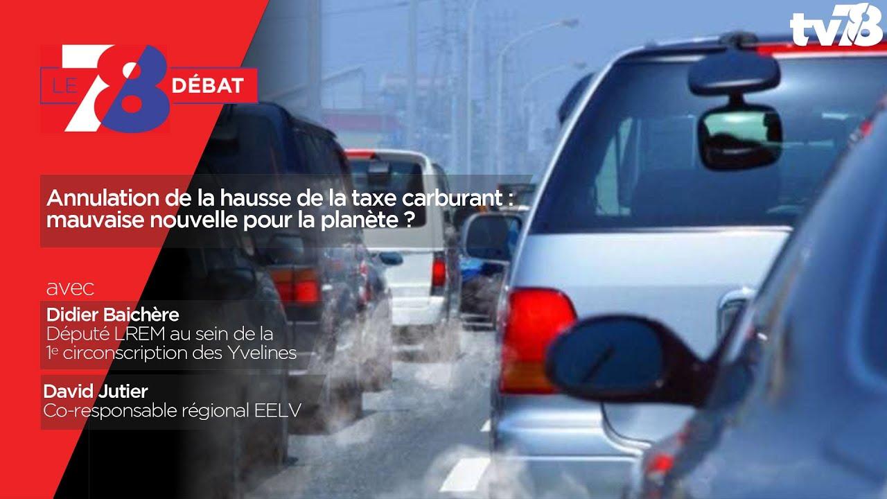 7/8 Le débat. Annulation de la hausse de la taxe carburant : mauvaise nouvelle pour la planète ?