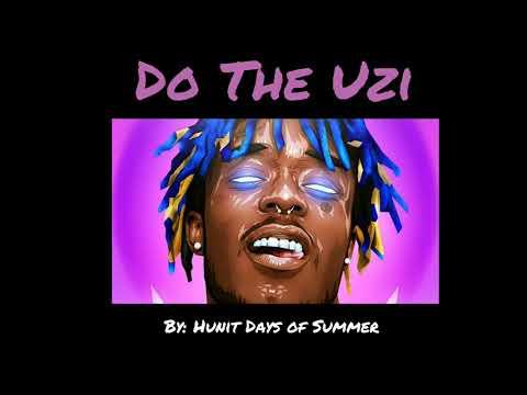 Do The Uzi - [Full Song]