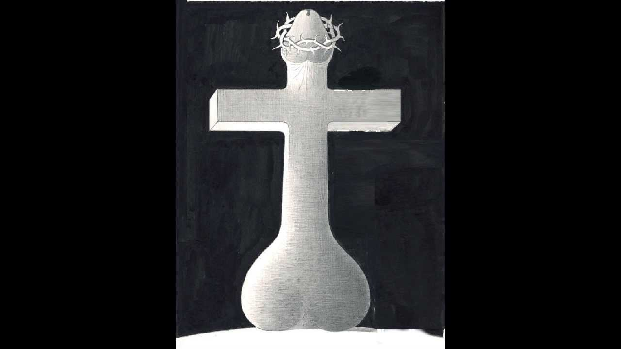 Christian Cross Is Phallicphallus Youtube