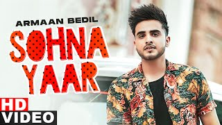 Sohna Yaar (Armaan Bedil) Mp3 Song Download