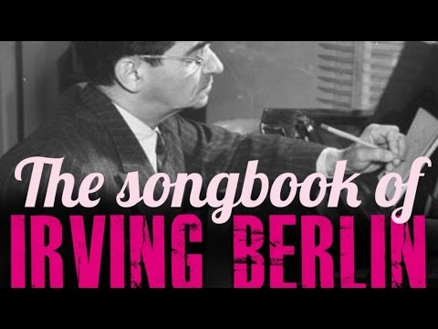 Irving Berlin - The Songbook of Irving Berlin