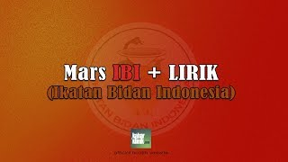 Mars IBI (Ikatan Bidan Indonesia) + Lirik