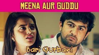 Bari Qurbani | Episode 1 | Meena aur Guddu | MangoBaaz