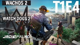 Iniciación | Segunda Etapa | T1E4 | Watch Dogs 2