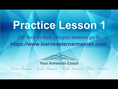 Learn Eastern Armenian with Veronica - Practice lesson 1