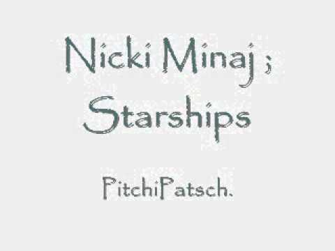 Nicki Minaj - Starships [Pitch]