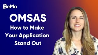 OMSAS: How to Make Your OMSAS Application Stand Out (With OMSAS Autobiographical Sketch Example)
