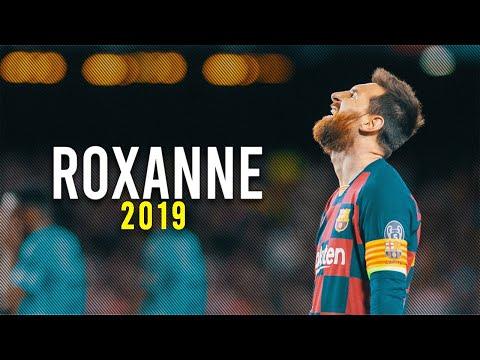 Lionel Messi ► ROXANNE - Arizona Zervas● Skills & Goals 2019/20 | HD