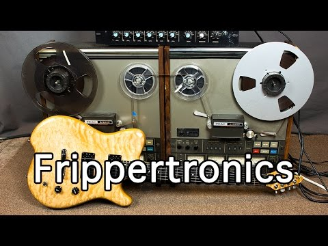 """Reel"" Frippertronics With Reel To Reel Tape Decks! (Ambient Guitar Techniques)"